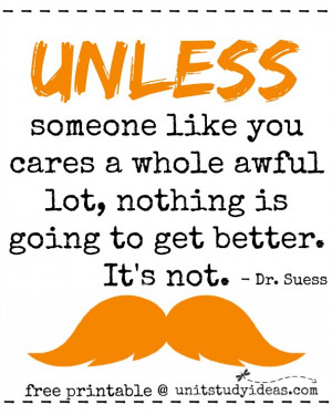 ... quote from the Lorax. Be sure to check out my Lorax Unit Study here