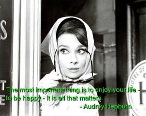 Audrey hepburn quotes sayings cute enjoy life happy
