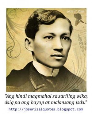 Jose Rizal Quotes Jose Rizal Sayings Jose Rizal Wika Kasabihan