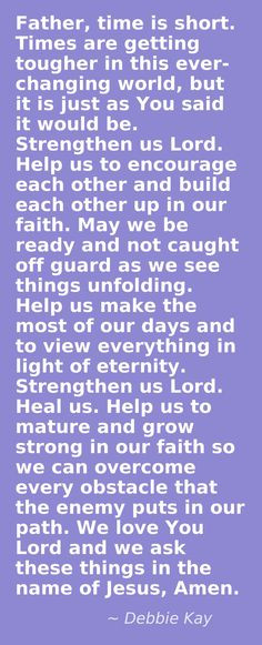 ... prayer. Help us to seek You for ourselves, not through the words of