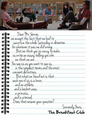 Dear Mr. Vernon letter from the Breakfast Club. Movie changed the way ...