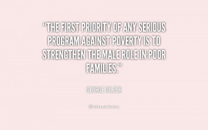 The first priority of any serious program against poverty is to ...