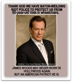 Thank you Mr. James Woods! God I love the smell of testosterone in the ...