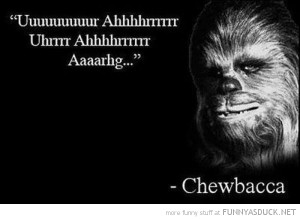 star wars movie film chewbacca quote funny pics pictures pic picture ...