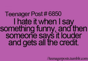 Yeaaah, that gets on my nerves.