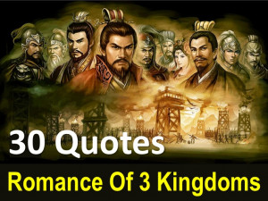 30 Quotes From Romance Of 3 Kingdoms!!!