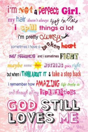 IMPERFECT GIRL - GOD STILL LOVES ME Inspirational Poster - Slingshot ...