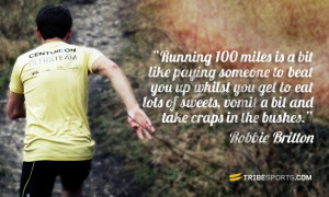 Ultra Running Quotes Running 100 miles is a bit