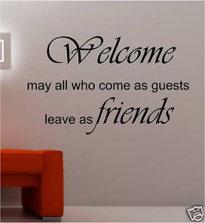 GUESTS WELCOME POEM QUOTE VINYL WALL ART STICKER