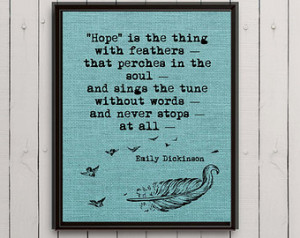 Instant download poetry quote Emily Dickinson quote hope quote art