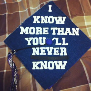 Funny Graduation Cap Sayings Tobias graduation cap