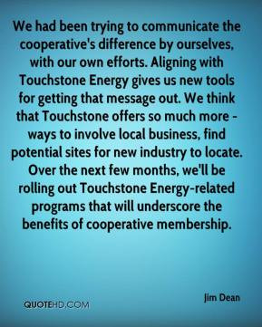 Jim Dean - We had been trying to communicate the cooperative's ...
