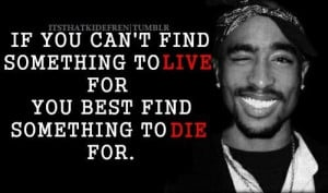 Famous Tupac Quotes About Life: Tupac Tupac Shakur, Hip Hop And Thug ...