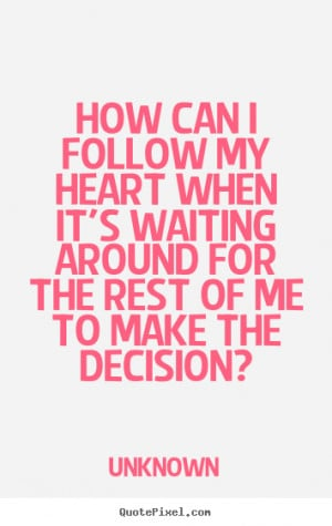 making decisions quotes funny