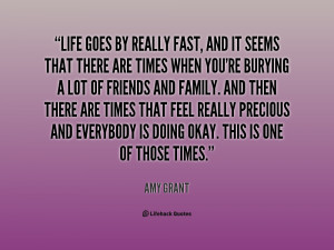 quote-Amy-Grant-life-goes-by-really-fast-and-it-142744_2.png