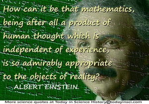"""Albert Einstein quote """"Mathematics…a product of human thought ..."""