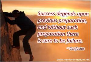 quotes about success success depends upon previous preparation
