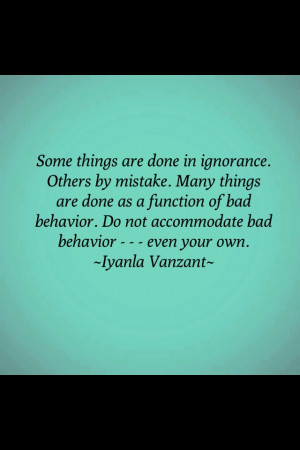 Some forms of behavior can not be ignored.