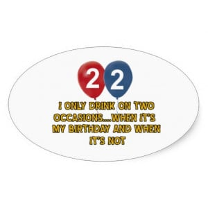 22 year old birthday designs oval stickers