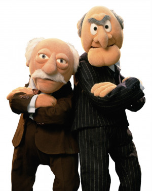 One thing is certain. Statler and Waldorf think everyone should see ...
