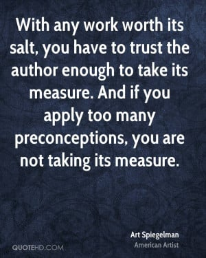 Art Spiegelman Trust Quotes