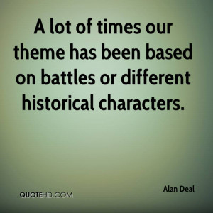 Alan Deal Quotes
