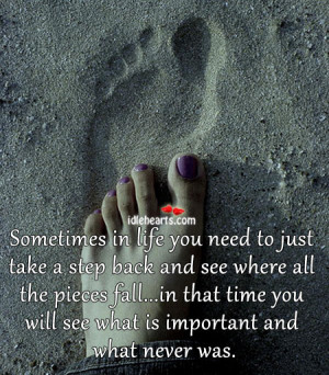 Sometimes in life you need to just take a step back and see where all ...
