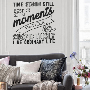 Time Stands Still Best: Cool and Creative Inspiring Quote Wall Decal