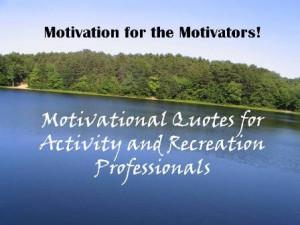 Motivation for the Motivators