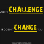 20 Top Best Challenge Quotes and Sayings that You need to know