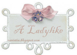 Ladylike Quotes Tumblr A lady like