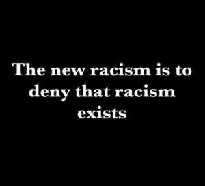 Racism Exists.