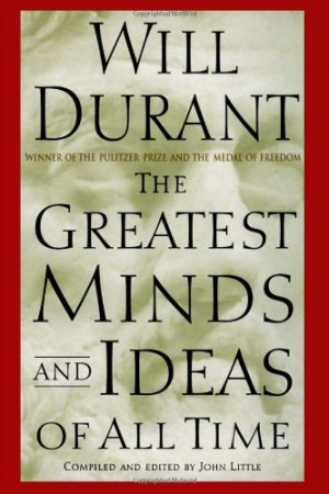 Will Durant and Ariel Durant- select quotes