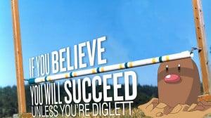 ... believe-succeed-pokemon-funny-diglett-quote-anime-photo-funny-pokemon