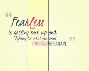 Fearless. Fighting