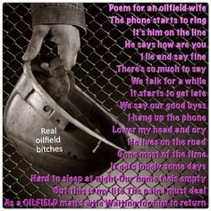 Roughneck Wife Sayings http://www.pinterest.com/lhare84/quotes/