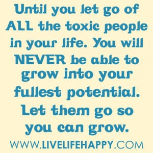 toxic people quotes http www livelifehappy com toxic people