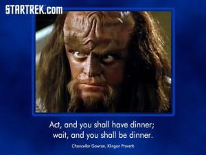 Klingon proverb ...