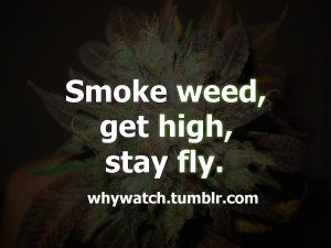 Weed Quotes And Sayings Good
