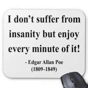 Edgar allan poe, quotes, sayings, insanity, enjoy