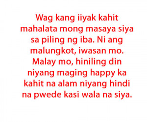 Quotes About Love Lost And Moving On Tagalog #12