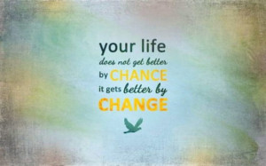 Change Life for the Better