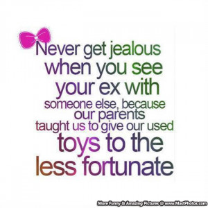Never Get Jealous When You See Your Ex With Someone Else, Because Our ...