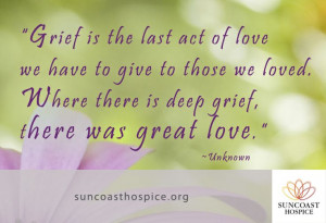 ... grief, there was great love.