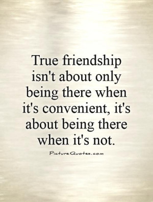 True Friends Quotes About Always Being There. QuotesGram