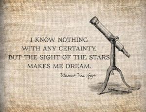 Antique Van Gogh Dreams Stars Quote Telescope by AntiqueGraphique,