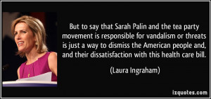 But to say that Sarah Palin and the tea party movement is responsible ...