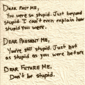 future, quotation, quotations, quote, quotes, saying, sayings, stupid ...