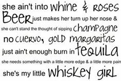 ... vodka kind of girl but I'm still a country girl And I love this song
