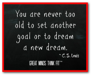 Goal Quote by C. S. Lewis